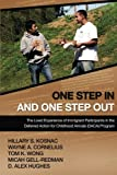 img - for One Step In and One Step Out: The Lived Experience of Immigrant Participants in the Deferred Action for Childhood Arrivals (DACA) Program book / textbook / text book
