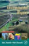 Principles of Environmental Physics, Third Edition