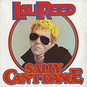 Lou Reed Sally Can T Dance Vinyl Lou Reed Amazon Com