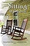 img - for Sitting in the Sun: 2019 Haiku North America Anthology book / textbook / text book