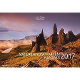 Naturlandschaften Europas 2017 - Bildkalender quer (50 x 34) - Landschaftskalender - by Tobias Richter