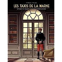 Les taxis de la Marne: Septembre 1914 : quand la France devait perdre la guerre. (French Edition)
