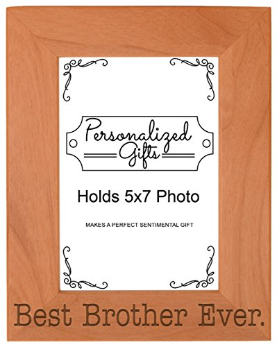 ThisWear Birthday Gift Brother Best Brother Ever Natural Wood Engraved 5x7 Portrait Picture Frame Wood