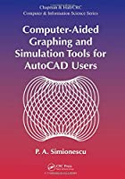 Computer-Aided Graphing and Simulation Tools for AutoCAD Users Front Cover