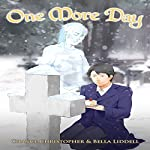 One More Day | Chance Christopher,Bella Liddell