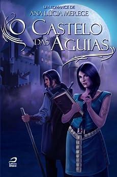 O Castelo das Águias (Athelgard) por [Merege, Ana Lúcia]