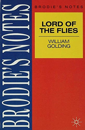 Golding: Lord of the Flies (Brodie's Notes)