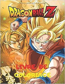 Dragon Ball Z Livre De Coloriage 36 Illustration De Haute Qualite Livre De Coloriage Pour Les Enfants Et Les Adultes Manga Classique French Edition Coloriage Michel 9798635318850 Amazon Com Books