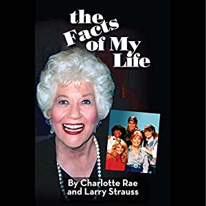 The Facts of My Life Audiobook