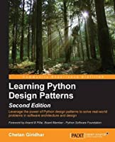 Learning Python Design Patterns, 2nd Edition Front Cover