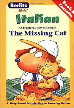 Berlitz Kids the Missing Cat Italian (Adventures with Nicholas)