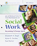 Bundle: Empowerment Series: An Introduction to the Profession of Social Work, Loose-leaf Version, 5th + LMS Integrated for MindTap Social Work, 1 term (6 months) Printed Access Card