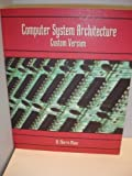 Computer System Architecture 9780536665430