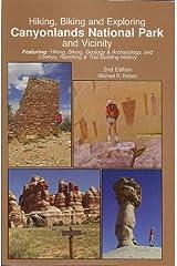 Hiking, Biking and Exploring Canyonlands National Park and Vicinity Paperback