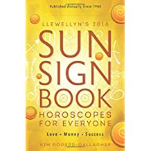 Llewellyn's 2018 Sun Sign Book: Horoscopes for Everyone