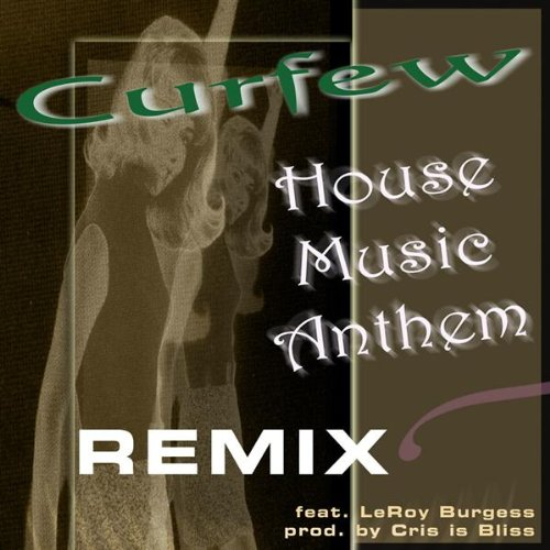 House music anthem remix haus dub b curfew for House music remix