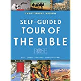Self-Guided Tour Of The Bible: Maps, Charts, Time Lines, Simple Overviews