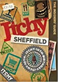Itchy Sheffield: A City and Entertainment Guide to Sheffield (Insiders Guide) 10th Birthday Edition: A City and Entertainment Guide to Sheffield: Insiders Guide