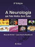 capa de A Neurologia que Todo Médico Deve Saber