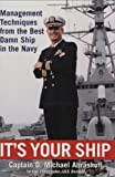 img - for It's Your Ship: Management Techniques from the Best Damn Ship in the Navy by D. Michael Abrashoff (2002) Hardcover book / textbook / text book