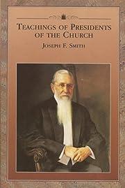 Teachings of Presidents of the Church Joseph…