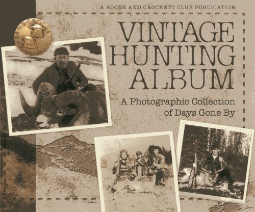 - Vintage Hunting Album: A Photographic Collection of Days Gone By