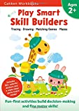 Play Smart Skill Builders 2+: For Ages 2+ (Gakken Workbooks)