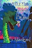 The Middle Times: Journey Beyond, D. S. MacLEOD, 1475012306