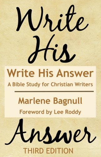 Write His Answer: A Bible Study for Christian Writers pdf