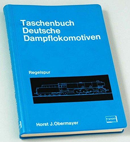 Taschenbuch Deutsche Dampflokomotiven - Regelspur