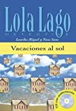 img - for Vacaciones al sol + CD. Serie Lola Lago (Spanish Edition) by Lourdes Miquel Lopez (2005-03-30) book / textbook / text book