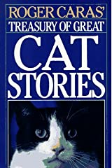 Roger Caras' Treasury of Great Cat Stories Hardcover