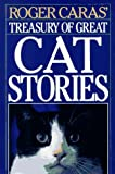 Roger Caras' Treasury of Great Cat Stories, Roger A. Caras, 0883657635