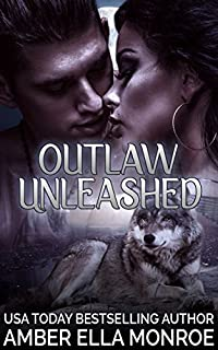 Outlaw Unleashed: Aspen Valley Wolf Pack by Amber Ella Monroe ebook deal