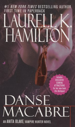 Danse Macabre (Anita Blake, Vampire Hunter, #14) - Book #14 of the Anita Blake, Vampire Hunter