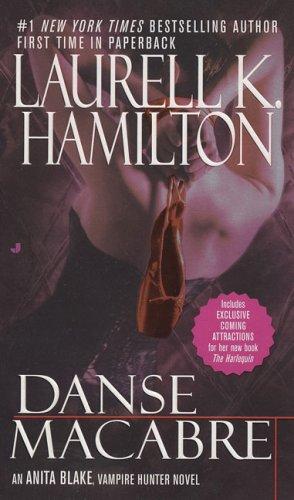 Danse Macabre by Laurell K. Hamilton