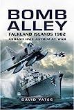 Bomb Alley: Aboard HMS Antrim at war by David Yates (2008-03-27)