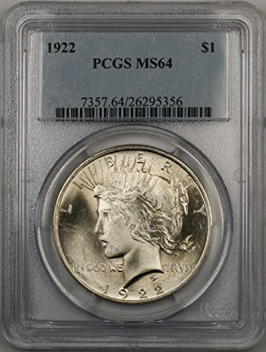 1922 Peace Silver Dollar Coin $1 PCGS MS-64 Better Quality (2K)