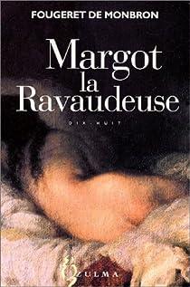 Margot la Ravaudeuse par  Fougeret de Monbron