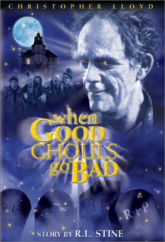 When Good Ghouls Go Bad Dvd -