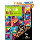 Reversible Quilts Two At A Time Sharon Pederson