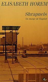 Shrapnels : en marge de Bagdad