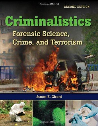 Criminalistics: Forensic Science, Crime And Terrorism