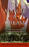 To Match a Dream, Deborah M. R. Coyne and Michael Valpy, 0771022778