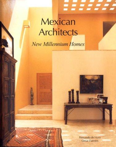 Descargar Libro Arquitectos Mexicanos Ii: New Millennium Homes F.de Haro