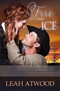 Fire Ice Brides Weatherton Book ebook