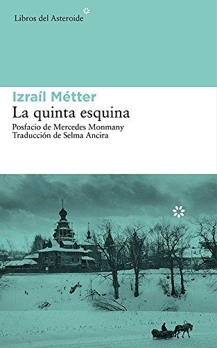 la-quinta-esquina-libros-del-asteroide-spanish-edition