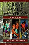 Great Family Vacations South, Candyce H. Stapen, 0762704306