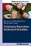 Schulische Pravention Im Bereich Verhalten, Hennemann, Thomas, 3170258826