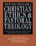 img - for New Dictionary of Christian Ethics & Pastoral Theology book / textbook / text book